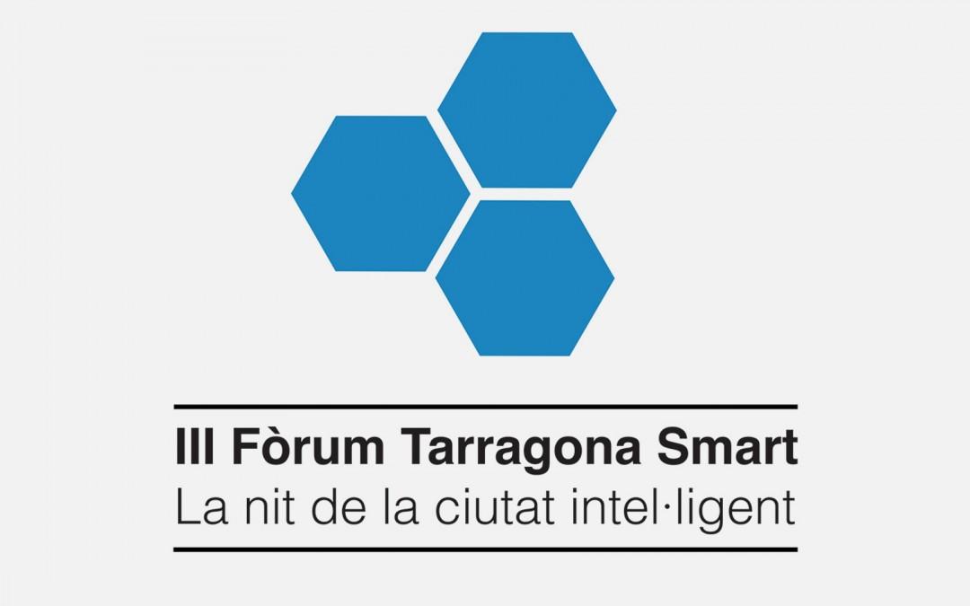 III Fòrum Tarragona Smart: Una nit 'intel·ligent' per una Tarragona Smart