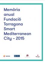 Memòria de la Fundació Tarragona Smart Mediterranean City – 2015