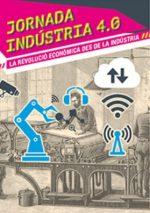 La jornada 'Indústria 4.0' explica les claus de la nova revolució industrial