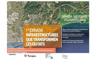 Jornades 'Infraestructures que transformen les ciutats'