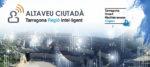 La Fundació Tarragona Smart impulsa un Altaveu Ciutadà per recollir opinions sobre temes i projectes de la regió innovadora i intel·ligent de Reus i Tarragona