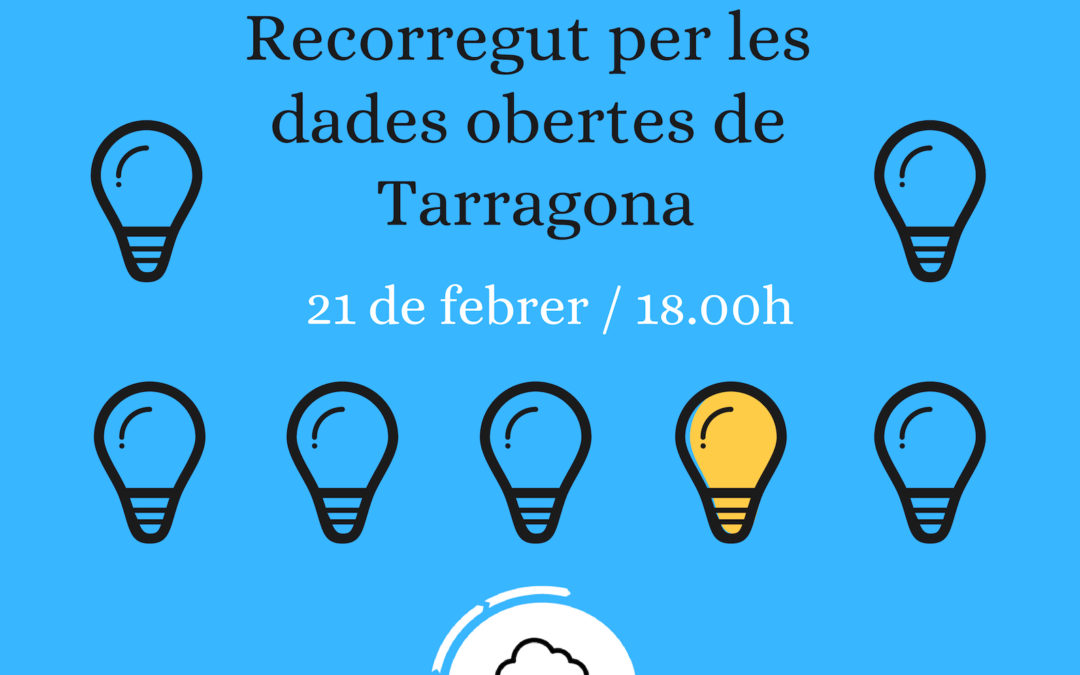 Workshop: Recorregut per les dades obertes de Tarragona (21 febrer)