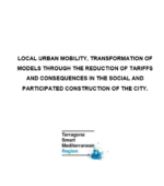 Document: 'Local Urban Mobility, transformation of models through the reduction of tariffs and consequences in the social and participated of the city'